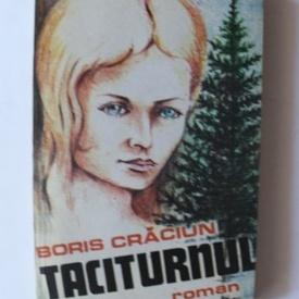 Boris Craciun - Taciturnul