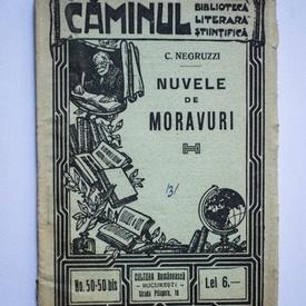 C. Negruzzi - Nuvele de moravuri (editie interbelica)