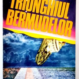 Charles Berlitz - Thiunghiul Bermudelor. Incredibila poveste a disparitiilor misterioase