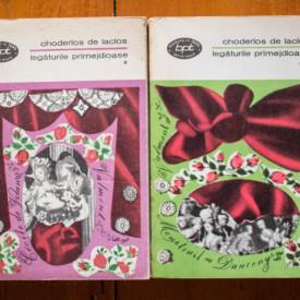 Choderlos de Laclos - Legaturile primejdioase (2 vol.)