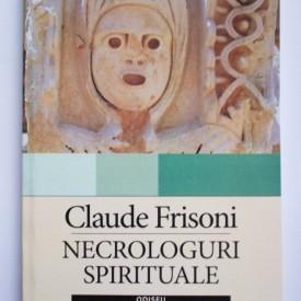 Claude Frisoni - Necrologuri spirituale