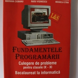 Colectiv autori - Fundamentele programarii