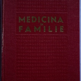 Colectiv autori - Medicina in familie (editie hardcover)