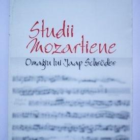 Colectiv autori - Studii mozartiene. Omagiu lui Jaap Schroder (contine CD)