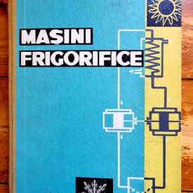 Conf. ing. Virgil Barbu - Masini frigorifice (editie hardcover)
