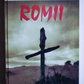 Constantin Pavel, Nicolae Paun - Romii. La Salcii (editie hardcover)