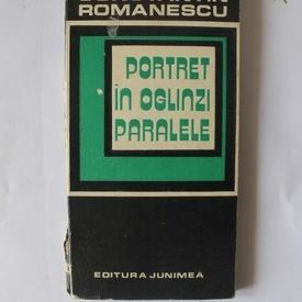 Constantin Romanescu - Portret in oglinzi paralele