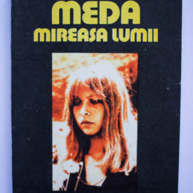 Constantin Zarnescu - Meda, mireasa lumii (cu autograf)