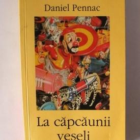 Daniel Pennac - La capcaunii veseli