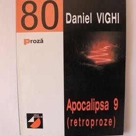 Daniel Vighi - Apocalipsa 9 (retroproze)