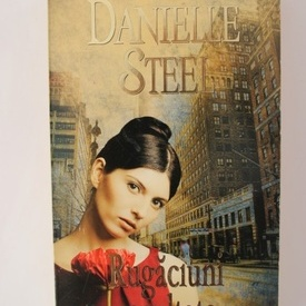 Danielle Steel - Rugaciuni ascultate