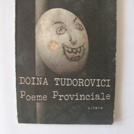 Doina Tudorovici - Poeme Provinciale (volum de debut, cu autograf)