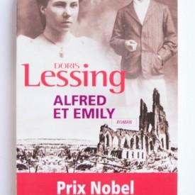 Doris Lessing - Alfred et Emily (editie in limba franceza)