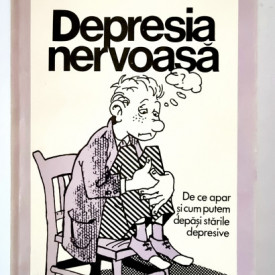 Dr. Paul Hauck - Depresia nervoasa. De ce apar si cum putem depasi starile depresive
