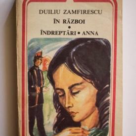 Duiliu Zamfirescu - In razboi. Indreptari. Anna