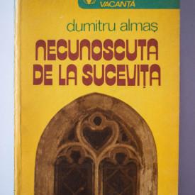 Dumitru Almas - Necunoscuta de la Sucevita