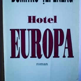 Dumitru Tepeneag - Hotel Europa
