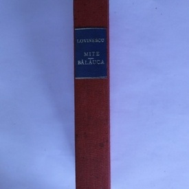 E. Lovinescu - Mite. Balauca (editie frumos relegata)
