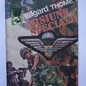 Edgard Thome - Misiune speciala