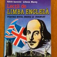 Edith Iarovici, Liliana Mares - Lectii de limba engleza pentru nivel mediu si avansat