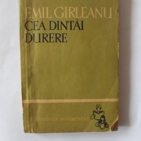 Emil Girleanu - Cea dintai durere