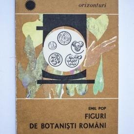 Emil Pop - Figuri de botanisti romani (cu autograf)