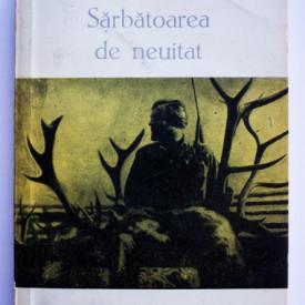 Ernest Hemingway - Sarbatoarea de neuitat