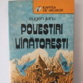 Eugen Jianu - Povesti vanatoresti