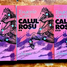 Eugenio Corti - Calul rosu (3 vol.)