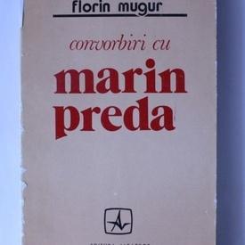 Florin Mugur - Convorbiri cu Marin Preda