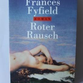 Frances Fyfield - Roter Rausch
