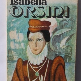 Francesco Domenico Guerrazzi - Isabella Orsini