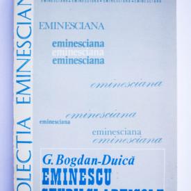G. Bogdan-Duica - Mihai Eminescu. Studii si articole