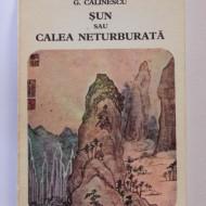 G. Calinescu - Sun sau Calea neturburata