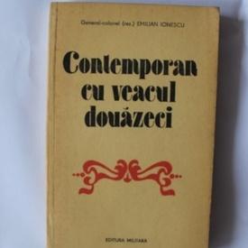 General-colonel (rez.) Emilian Ionescu - Contemporan cu veacul douazeci
