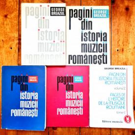 George Breazul - Pagini din istoria muzicii romanesti (5 vol.)