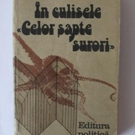 """George Nicolescu - In culisele """"Celor sapte surori"""""""