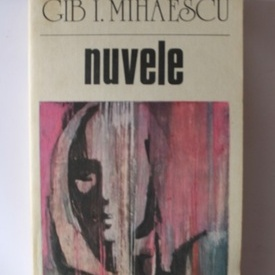 Gib I. Mihaescu - Nuvele