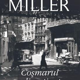Henry Miller - Cosmarul climatizat