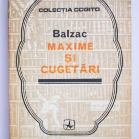 Honore de Balzac - Maxime si cugetari