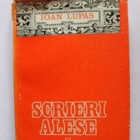 Ioan Lupas - Scrieri alese (vol.I, editie hardcover)