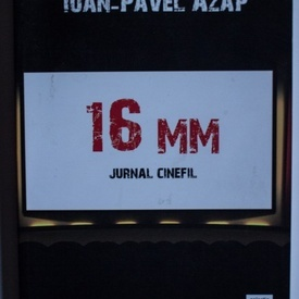 Ioan-Pavel Azap - 16 mm. Jurnal cinefil