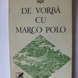 Ion Apostol Popescu - De vorba cu Marco Polo