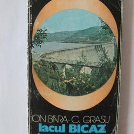 Ion Bara, Constantin Grasu - Lacul Bicaz si imprejurimi