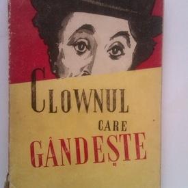 Ion Calugaru - Clownul care gandeste (cu autograful sotiei, pictorul Titina Calugaru)