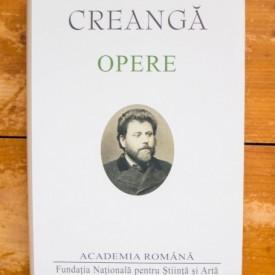 "Ion Creanga - Opere (Povesti. Amintiri din copilarie. Povestiri. Varia. Corespondenta. Povesti ""corosive"". Note si variante) (editie hardcover)"
