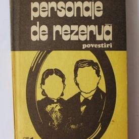 Ion Cristoiu - Personaje de rezerva (volum de debut)