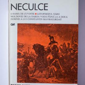 Ion Neculce - O sama de cuvinte. Letopisetul Tarii Moldovei de la Dabija Voda pana la a doua domnie a lui Constantin Mavrocordat