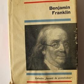 Ion Sava Nanu - Benjamin Franklin (editie hardcover, cu autograf)