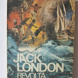 Jack London - Revolta pe Atlantic